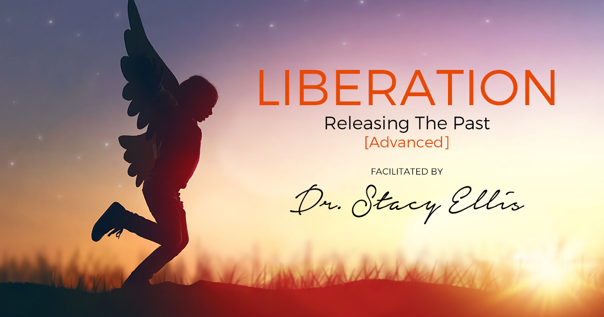 Liberation Releasing the Past Advanced